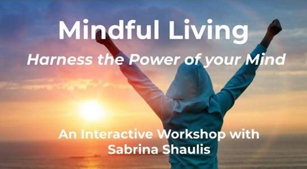 Mindful Living - Harness the Power of Your Mind